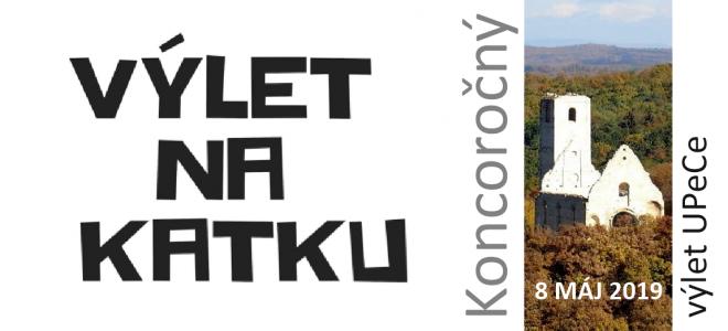Koncoročný výlet UPeCe na Katku